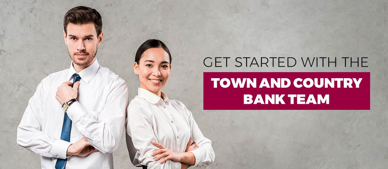 Get started with the Town and Country Bank Team image